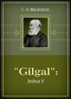 """Gilgal"": Joshua V"
