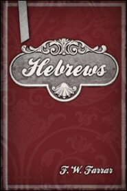 The Cambridge Bible for Schools and Colleges: Hebrews
