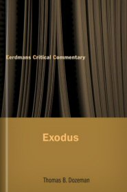 Eerdmans Critical Commentary: Exodus