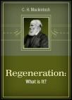 Regeneration: What is it?