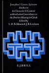 Josephus' Contra Apionem: Studies in Its Character and Context With a Latin Concordance to the Portion Missing in Greek