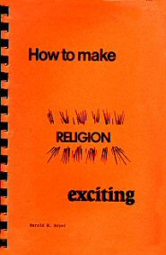 How to Make Your Religion Exciting