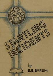 Startling Incidents