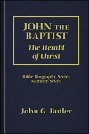 John the Baptist: The Herald of Christ