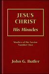 Jesus Christ: His Miracles