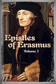 Epistles of Erasmus, vol. 3