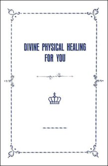 Divine Physical Healing for You