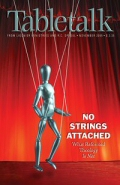 Tabletalk Magazine, November 2005: No Strings Attached