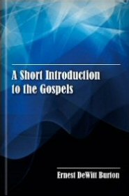 A Short Introduction to the Gospels
