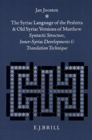 The Syriac Language of the Peshitta and Old Syriac Versions of Matthew