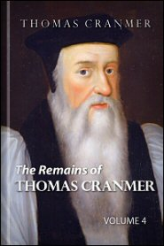 The Remains of Thomas Cranmer, vol. 4