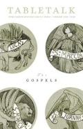 Tabletalk Magazine, February 2009: The Gospels