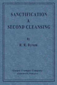 Sanctification a Second Cleansing