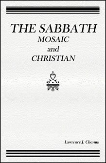 The Sabbath: Mosaic and Christian