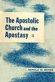 The Apostolic Church and the Apostasy