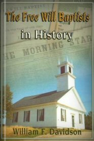 The Free Will Baptists in History