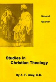 Studies in Christian Theology Book Two