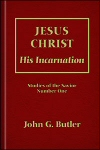 Jesus Christ: His Incarnation