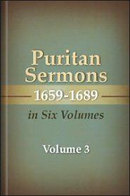 Puritan Sermons 1659–1689 in Six Volumes, vol. 3