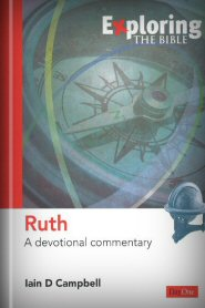 Exploring Ruth: A Devotional Commentary