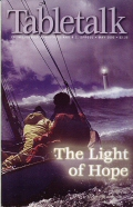 Tabletalk Magazine, May 2002: The Light of Hope