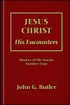 Jesus Christ: His Encounters