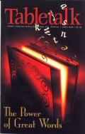 Tabletalk Magazine, June 2000: The Power of Great Words