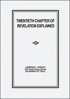 Twentieth Chapter of Revelation Explained