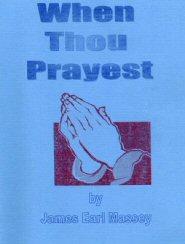 When Thou Prayest