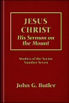 Jesus Christ: His Sermon on the Mount