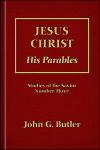 Jesus Christ: His Parables