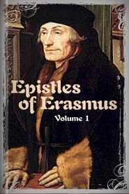 Epistles of Erasmus, vol. 1
