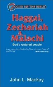 Haggai, Zechariah, and Malachi: God's Restored People
