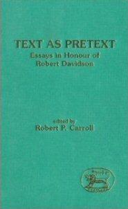 Text as Pretext: Essays in Honour of Robert Davidson