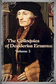 The Colloquies of Desiderius Erasmus, vol. 2