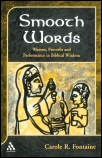 Smooth Words: Women, Proverbs, and Performance in Biblical Wisdom