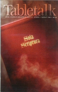 Tabletalk Magazine, August 2001: Sola Scripture