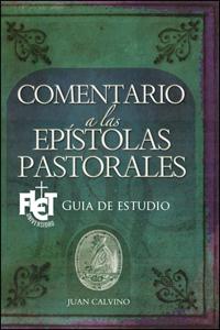 Epístolas Pastorales – Guía de estudio
