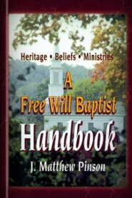 A Free Will Baptist Handbook