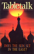 Tabletalk Magazine, June 1999: Does the Sun Set in the East?
