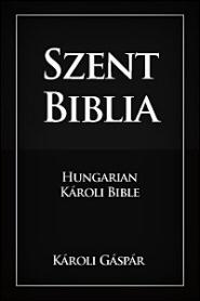 Szent Biblia (Hungarian Károli Bible)