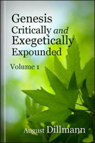 Genesis Critically and Exegetically Expounded, vol. 1