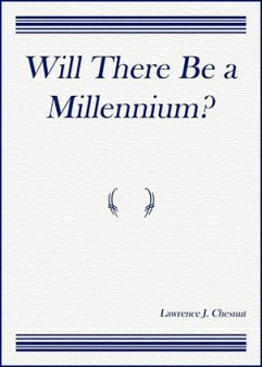 Will There Be A Millennium