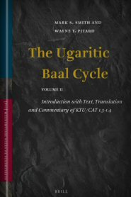 The Ugaritic Baal Cycle: Volume II