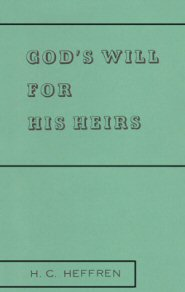 God's Will for His Heirs
