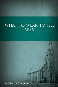 What to Wear to the War