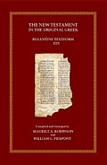 The New Testament in the Original Greek: Byzantine Textform 2005 with Morphology (BYZ)(Robinson-Pierpont)