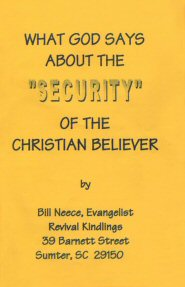 "What God Says About the ""Security"" of the Christian Believer"