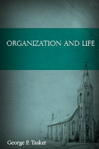 Organization and Life