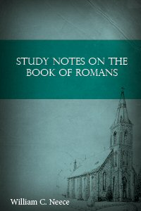 Study Notes on the Book of Romans